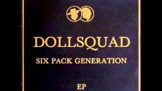 """Dollsquad """"Six Pack Generation"""""""