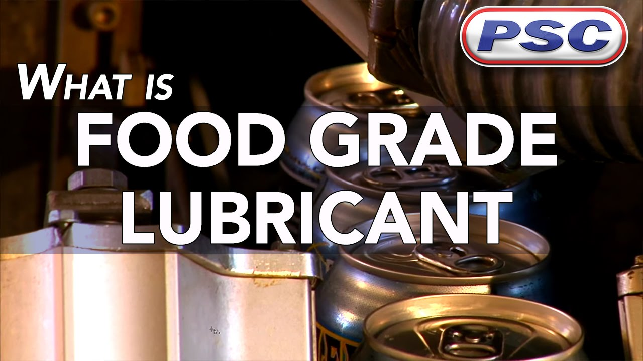 What Is A Food Grade Lubricant Youtube