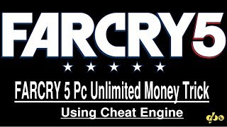 FARCRY 5 Pc Unlimited Money Trick Using Cheat Engine | No trainer