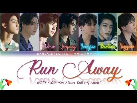 GOT7 - 'Run Away' Lyrics Color Coded (Han/Rom/Eng)