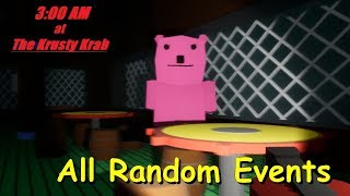All Random Events | 3:00 AM at The Krusty Krab The: Two Year Anniversary Update! (Endless Mode)