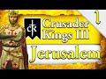 KINGDOM OF JERUSALEM! Crusader Kings 3: Kingdom of Jerusalem Campaign Gameplay #1