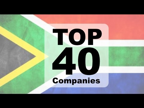 Top 40 Companies in South Africa