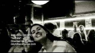Melissa Crispo - Not Me