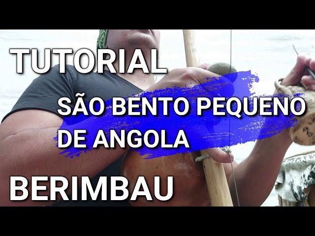 SÃO BENTO PEQUENO 2020 / COMO TOCAR BERIMBAU / HOW TO PLAY BERIMBAU / CAPOEIRA MUSIC / TUTORIAL