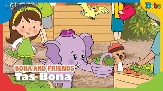 Dongeng Anak - Bona and Friends - Tas Bona