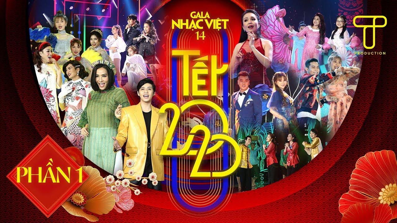 Hơn 100 nghệ sĩ nổi tiếng chào năm mới tại Gala Nhạc Việt 14 – Chương trình ca nhạc hài mới nhất