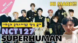 [ENG SUB][원스채널] HI MARK?/안녕마크? NCT127 - SUPERHUMAN MV REACTION [엔시티127/슈퍼휴먼]뮤비리액션