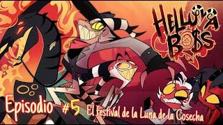 HELLUVA BOSS - The Harvest Moon Festival  // S1: Episodio 5 Fandub Español