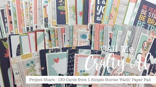 130 Cards from 1 Paper Pad - Simple Stories' Faith Line - Project Share