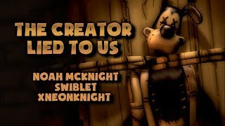 Download The Creator Lied To Us (Bendy Fan Song) - Noah McKnight, Swiblet, & xNeonKnight [SFM] Mp3 and Videos