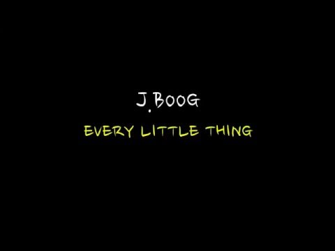 J BOOG - every little thing