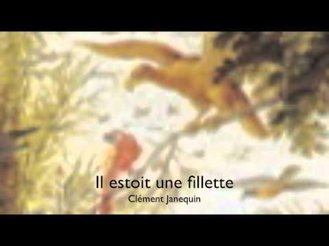 Clément Janequin : Il estoit une fillette
