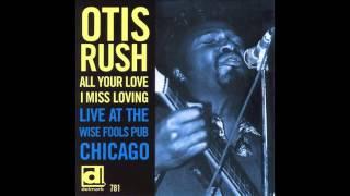 Will My Woman Be Home Tonight - Otis Rush