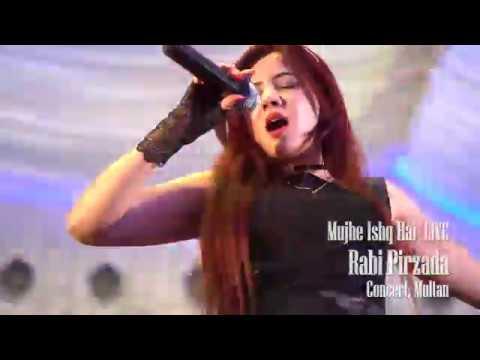 RABI PIRZADA - MUJHE ISHQ HAI LIVE CONCERT MULTAN