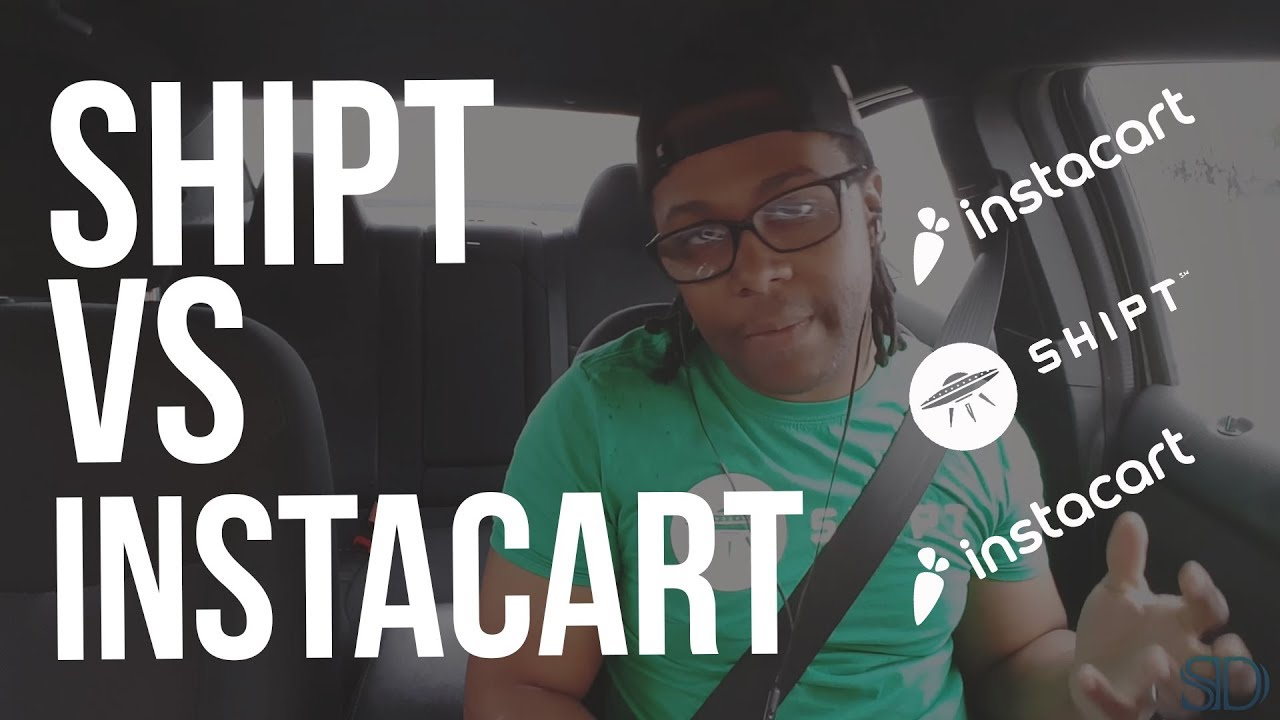 Shipt vs Instacart Shopping (My Thoughts)