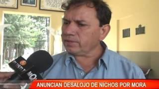 ANUNCIAN DESALOJO DE NICHOS POR MORA