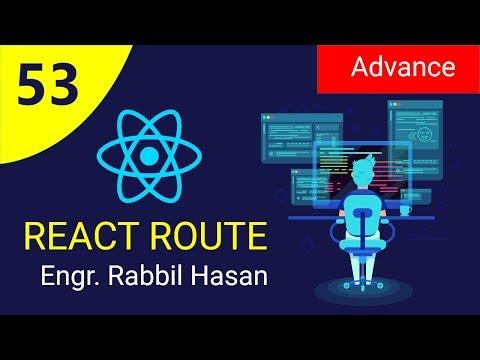 React JS Tutorial Bangla | Part 53 React Route Advance | Route with url params thumbnail
