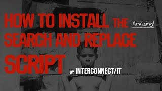 How to Install the Search and Replace Database Script by Interconnectit
