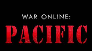 War Online: Pacific Trailer
