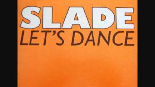 Watch Slade Lets Dance video