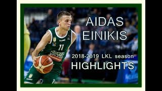 Aidas Einikis 2018-19 LKL season Highlights