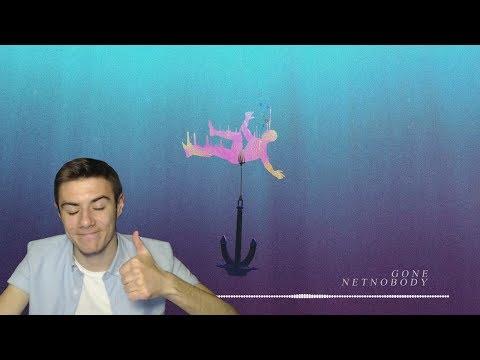 "NETNOBODY ""GONE"" - PROD CIAN P (REACTION VIDEO)"