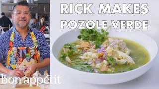 Rick Makes Pozole Verde (Mexican Stew) | From the Test Kitchen | Bon Appétit