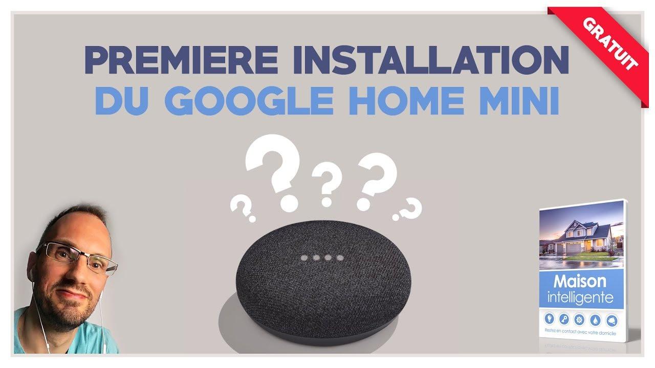 Download Configurer Google Home pour la première fois