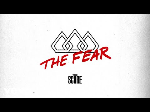 The Score  The Fear Audio