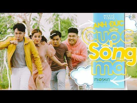 Official MV   Cuộc Sống Mà - Anh Đức x Thanh Hưng   Puka, Minh Dự, Lê Giang, Fung La, Quốc Khánh
