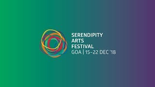 Launch video, Serendipity Arts Festival 2018