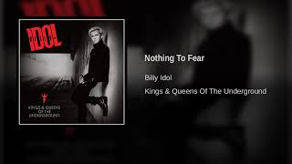 Billy Idol - Nothing To Fear