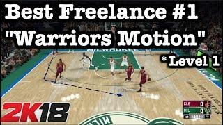 NBA 2K18 Best Freelance Offense Tutorial: 2K18 Money Plays: 2K18 Warriors Motion Cuts Freelance #10