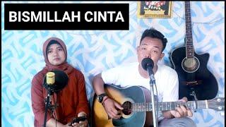 Dewi & david Bismillah Cinta cover bella rd official (lesty kejora)