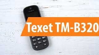 мобильный телефон Texet TM-B320 обзор