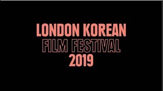 London Korean Film Festival 2019 Trailer