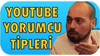 9 Klasik Youtube Yorumcu Tipi