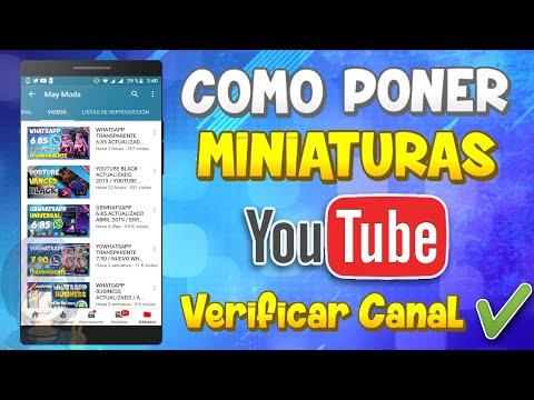 COMO PONER MINIATURAS EN VIDEOS DE YOUTUBE 2019 / COMO VERIFICAR CANAL DE YOUTUBE / MAYDROID