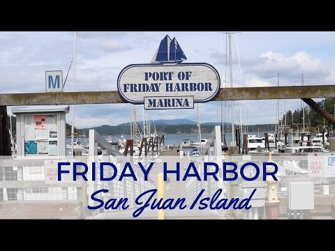 Friday in Friday Harbor, WA