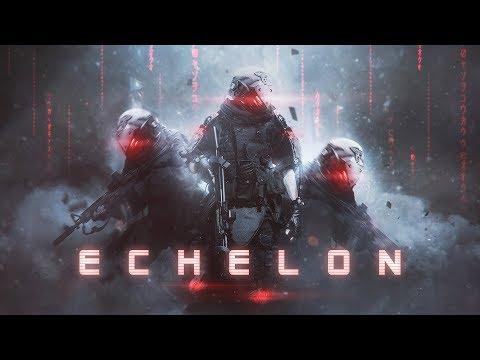 ECHELON | Most