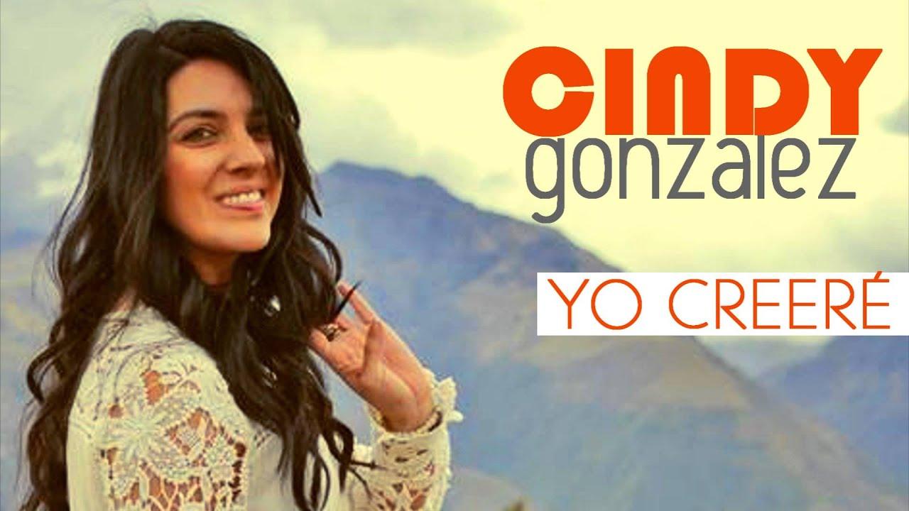 Yo creere | Cindy Gonzalez