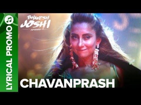 CHAVANPRASH - Lyrical Promo 03 | Arjun Kapoor & Harshvardhan Kapoor | Bhavesh Joshi Superhero