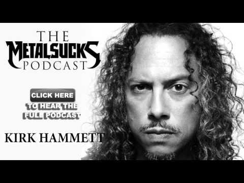 KIRK HAMMETT on The MetalSucks Podcast #125
