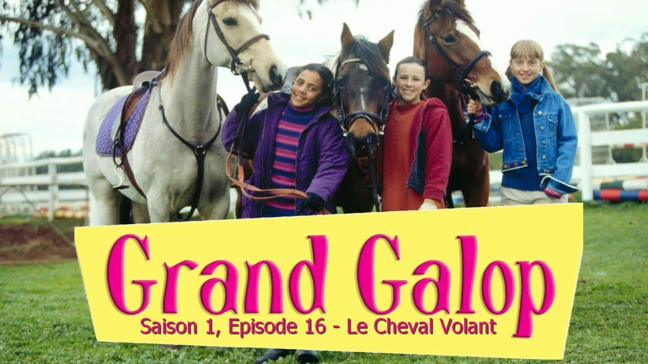 Grand galop s1e16 le cheval volant youtube - Grand galop le cheval volant ...