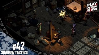 #42【RTS】兄者の「Shadow Tactics」【2BRO.】