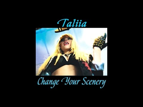 Taliia - Change Your Scenery (Audio)