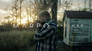 Marpo - Bad Man (Official Video)