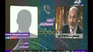 حصريا.. صفوت حجازي يتحدث عن دور الإخوان في موقعة الجمل «فيديو»