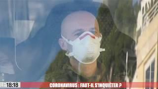 Coronavirus : faut-il s'inquiéter ?